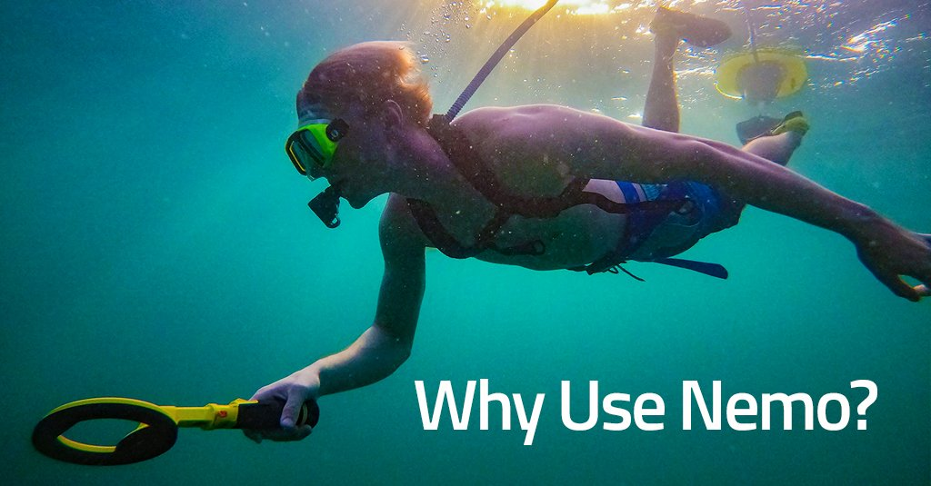 Why Use Nemo for Underwater Treasure Hunting?